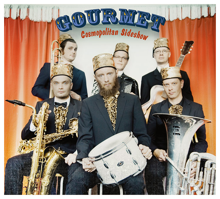 The cover of Gourmet's Cosmopolitan Sideshow album.