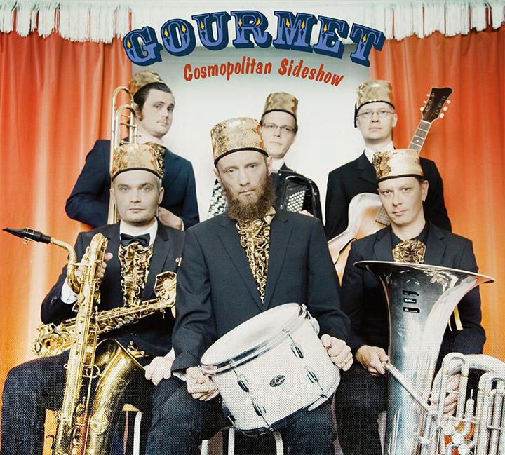 The cover of Gourmet's Cosmopolitan Sideshow album.